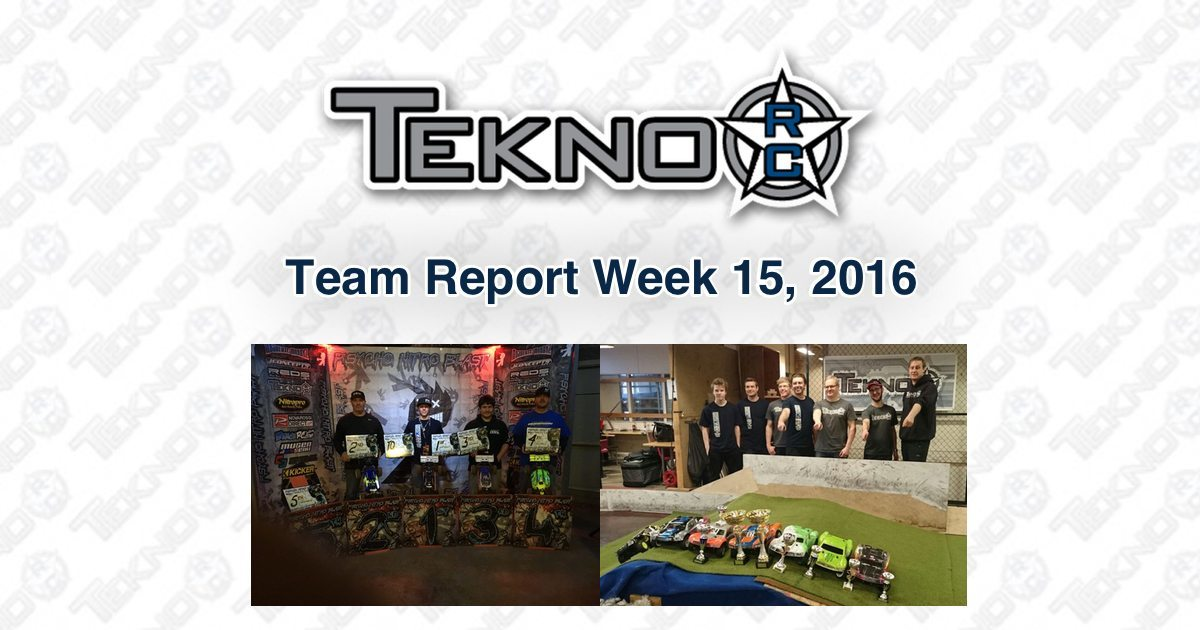 Tekno RC Team Report Week 15 2016