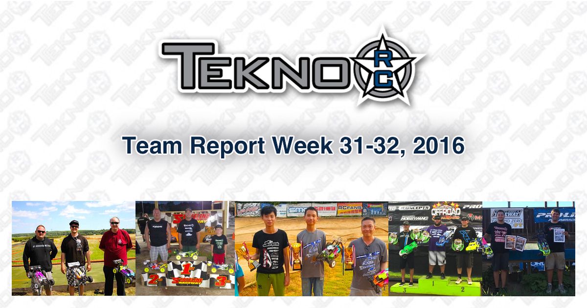 Tekno RC Team Report Week 31-32 2016