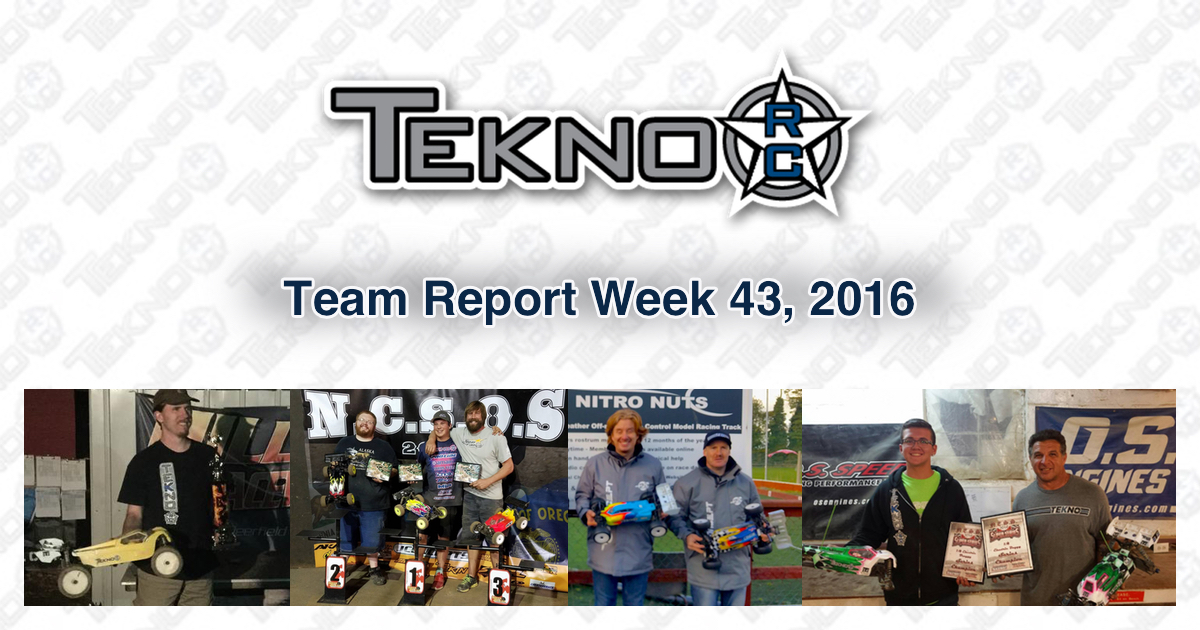 Tekno RC Team Report Week 43 2016