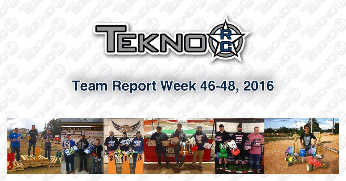 Tekno RC Team Report Week 46-48 2016
