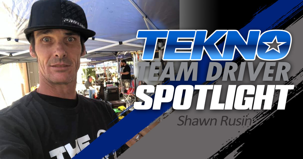 Tekno Team Driver Spotlight: Shawn Rusin
